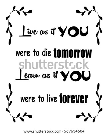 Motivational Quotes Live You Were Die Stock Vector Royalty Free