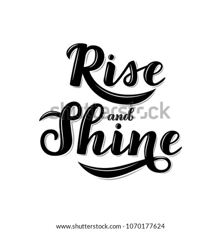 Motivational Quotes Rise Shine Lettering Composition Modern Stock