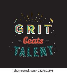 Motivational Quotes Typography Grit Beats Talent