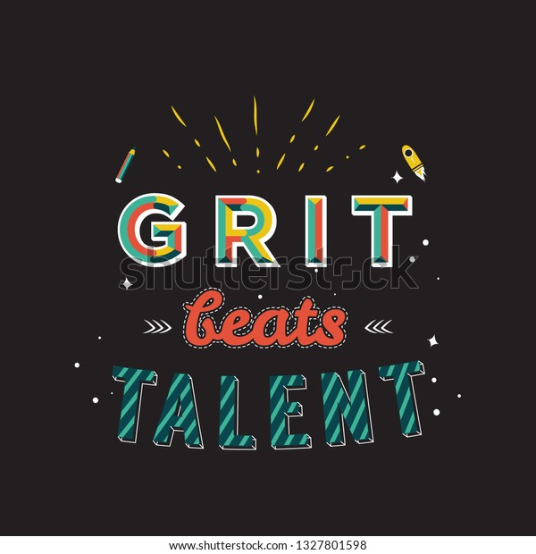 Motivational Quotes Typography Grit Beats Talent Stock ...