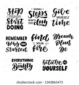 Motivational set hand drawn lettering. Motivational text. Greetings for logotype, badge, icon, card, postcard, logo, banner, tag. Vector illustration.
