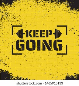 Motivational vector fitness quote on grunge yellow brick background