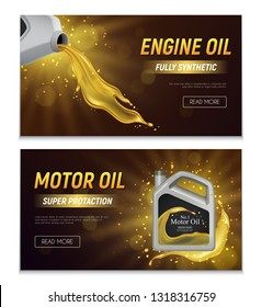Motor oil realistic advertising banners with fully synthetic and super protection properties promotional text vector illustration