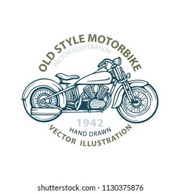 Motorbike. Old style motorbike. Vintage motorcycle. Motorcycle hand drawn illustrations and emblem template. Retro chopper.