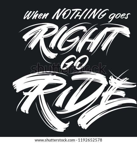 Motorbike Quotes When Nothing Goes Right Stock Vector Royalty Free