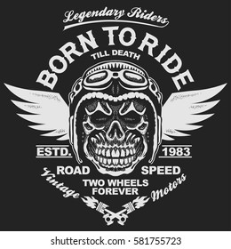 Motorcycle t-shirt graphics. Skull rider in helmet with wings. Born to ride Racer emblem. Biker vintage apparel print. Vector
