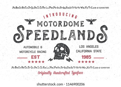 """Motordrome Speedlands"". Hand Made Typeface. Custom handwritten alphabet. Original Letters and Numbers. Clean and Textured Versions Included. Vector."