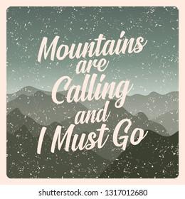Mountains Calling Must Go Stock Vectors Images Vector Art