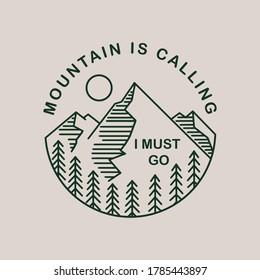 Mountain is calling I must go vector badge design