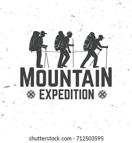 Mountain expedition badge. Vector illustration. Concept for shirt or logo, print, stamp or tee. Vintage typography design with mountaineers silhouette.