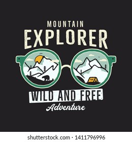 Mountain Explorer Graphic for T-Shirt, prints. Vintage hand drawn camp emblem. Retro summer winter travel scene, unusual badge. Wild and Free Adventure Label. Stock vector.