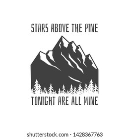 Mountains adventure logo. Vintage motivational and inspirational stamp or pin, t-shirt or label design. Stock vector
