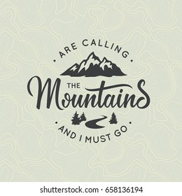 Mountains are calling.  Lettering inspiring typography design.