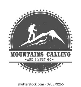 Mountains calling and I must go. Mountains logo template. Vintage emblem with mountains. logotype/badge with ribbon. Motivation and inspiration illustration isolated on white