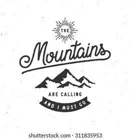 The Mountains Are Calling And I Must Go Vintage Stylized Logo