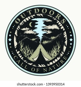 Mountains and camping tent. Outdoors slogan. Call of nature concept