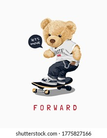 move forward slogan with bear toy on skateboard illustration