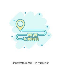Move location icon in comic style. Pin gps vector cartoon illustration on white isolated background. Navigation business concept splash effect.