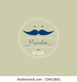 Movember vector illustration. Movember is an annual event of moustaches growing during the month of November to raise awareness of men's health issues, prostate and testicular cancer or men's suicide.