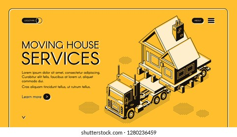 Moving house works online service isometric vector web banner. Cargo truck carrying whole cottage house on freight platform on new place line art illustration. Transport company landing page template