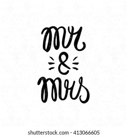Mr and mrs. Black and white lettering. Decorative letter. Hand drawn lettering. Quote. Vector hand-painted illustration. Decorative inscription. Font, motivational poster. Vintage illustration. Love.