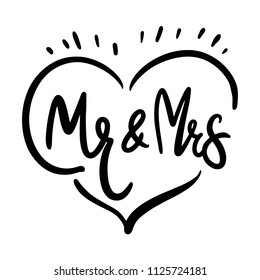 Mr and Mrs. Brush pen lettering. Wedding words. Bride and groom. Black ink isolated on white background.