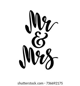 Mr and Mrs. Brush pen lettering. Wedding words. Bride and groom.  Black text on white background. Vector illustration. Design for invitation, banner, poster