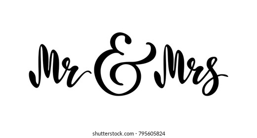 Mr and Mrs. Brush pen lettering. Wedding words. Bride and groom. Black text on white background. Vector