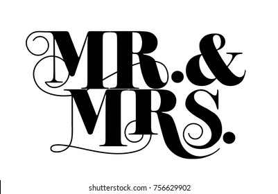 Mr. and Mrs. design appropriate for weddings and anniversary, vintage style