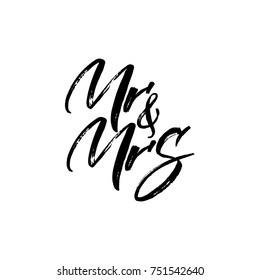 Mr and Mrs handwritten calligraphic grunge ink paint letters isolated on white, vector illustration. Wedding, anniversary invitation conceptual template.