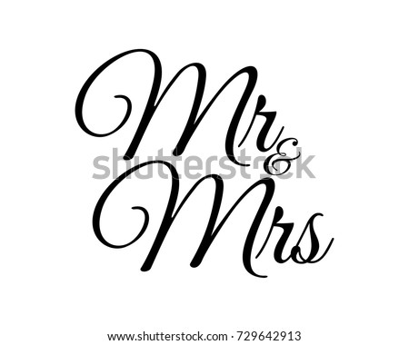 Mr And Mrs Handwritten Calligraphic Letters Isolated On White Vector Illustration Wedding Anniversary