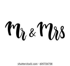 Mr & Mrs / Mr and Mrs lettering design for wedding / invitation / party. Couple typographic phrase. Vector illustration.