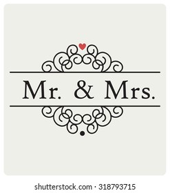 Mr and Mrs ( mister and missis ) Wedding Sign Typographic Vector Design