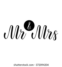 Mr and Mrs sign. Mister and Missis. Hand-lettering. Wedding sign. Traditional wedding words