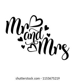 Mr and Mrs- Vector typography. Handwriting romantic lettering. Hand drawn illustration for postcard, wedding card, romantic valentine's day poster, t-shirt design or other gift.