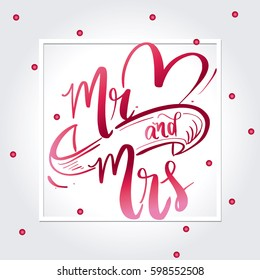 Mr and Mrs wedding card with background design / Hand written lettering design with ribbon and heart shape illustrations
