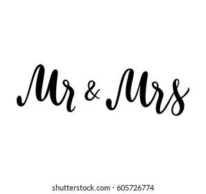 Mr & Mrs wedding lettering. Wedding invitation design. Couple modern calligraphic sign. Vector illustration.