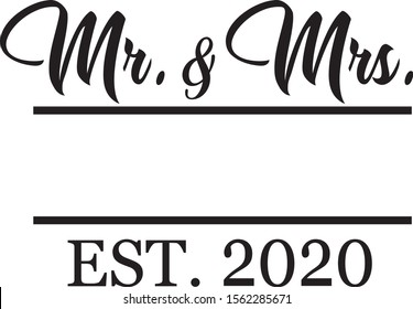 Mr & Mrs wedding lettering with your name and 2020 for Wedding invitation design. Couple modern calligraphic sign.Vector illustration isolated on white background.  Brush pen lettering. Wedding words