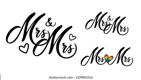 Mrs and mrs word art vector design. Gay wedding couple. Hand drawn lettering. Wedding invitation card design. Modern calligraphy mrs and mrs on white background.