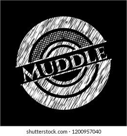 Muddle written with chalkboard texture