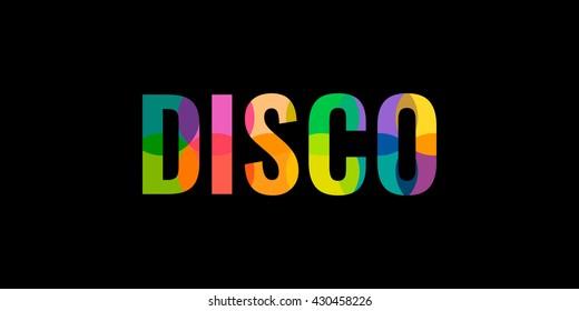 Multicolor DISCO. Lettering.