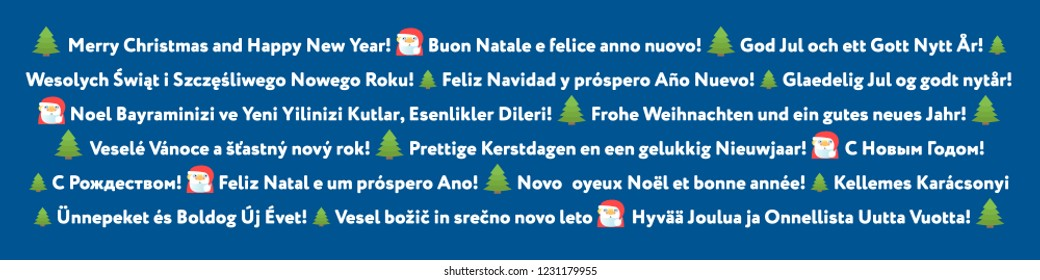 Multinational greeting. Text: Happy New Year and Merry Christmas! Languages: French, Finnish, Swedish, Polish, Spanish, Turkish, German, Italian, Czech, Dutch, Portuguese, Danish, Hungarian, Slovenian