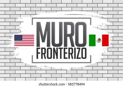 Muro Fronterizo, Border Wall spanish text, concept vector illustration