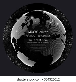 Music album cover templates. World globe and global network, vector illustration.