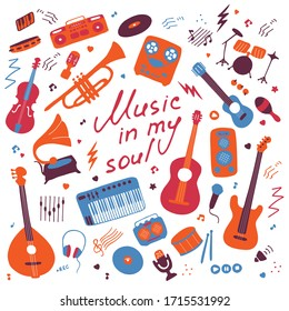 Music. Big set of icons for print and digital. Doodle elements of musical instruments. Hand written inscription Music in my soul. Vector