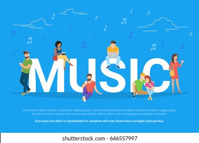 Music concept vector illustration of young men and women using devices such as laptop, smartphone, digital tablets for listening to music and relaxing. Flat design of addicted people near big letters