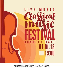 music concert poster for a festival classical live music with the image of a violin on the colored background