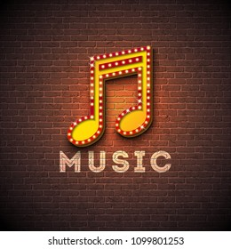 Music illustration with musical note lighting signboard on brick wall background. Vector design for invitation banner, party poster, greeting card.