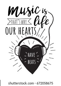 Music is life.that's why our hearts have beats. Vector hand drawn lettering. T-shirt print