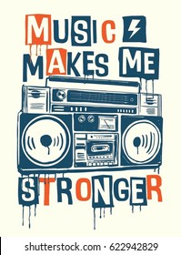 Music makes me stronger slogan graphic with cassette player for t shirt and other uses.